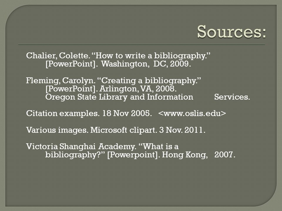 Chalier, Colette. How to write a bibliography. [PowerPoint].