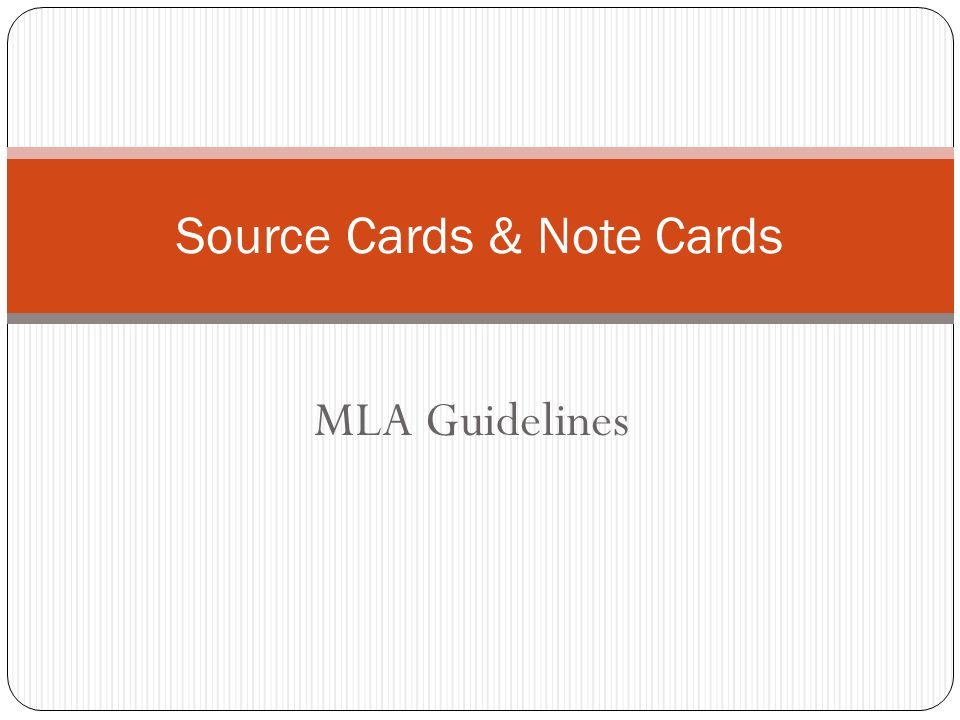 MLA Guidelines Source Cards & Note Cards