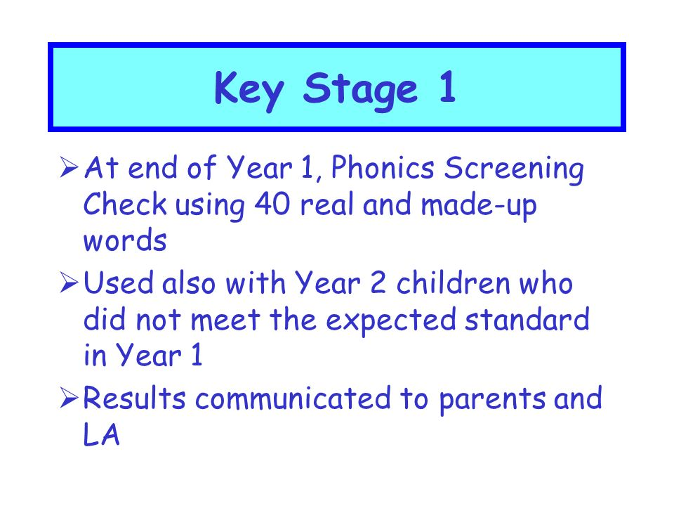  New Early Years Foundation Stage Profile in 2013  Covers three prime areas of learning (CL, PD and PSED) and four specific areas (L, M, UW and EAD)  Teacher assessment using observations throughout the year  At the end of Reception, Profile given to Year 1/2 teacher and LA Foundation Stage