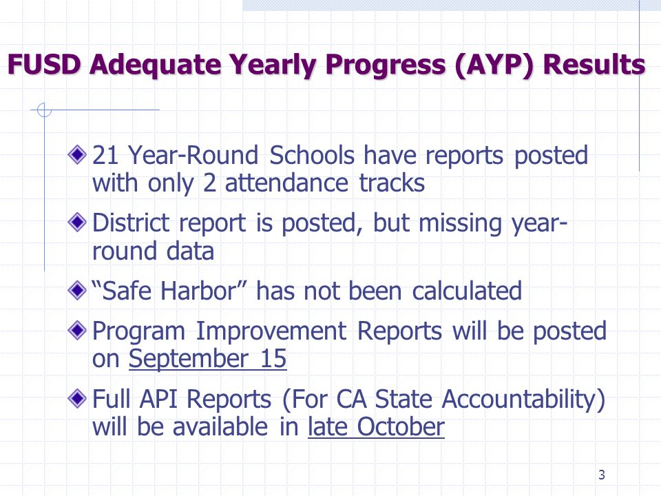 2 Federal K-12 Accountability System NCLB- AYP No Child Left Behind Act of 2001 Adequate Yearly Progress (AYP) 100% of Students proficient or above by Status Bar Model w/Intermediate Targets: Annual Measurable Objectives (AMOs) Consequence – Program Improvement (PI) Status