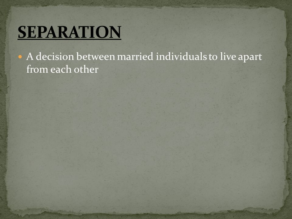 A decision between married individuals to live apart from each other
