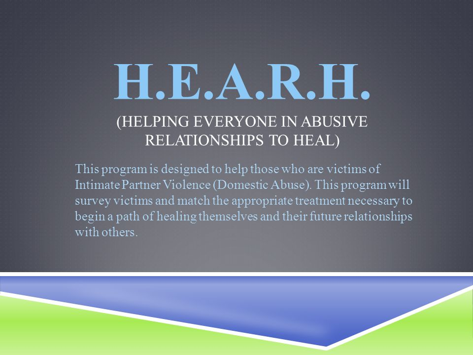 Healing from abusive relationships