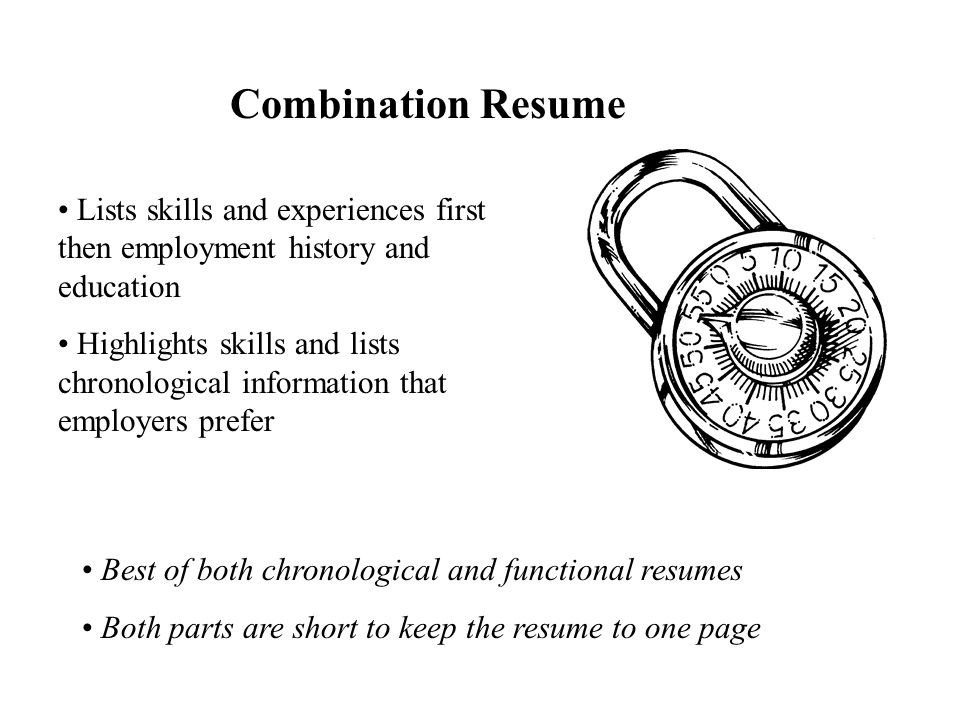Choosing The Right Resume Chronological Functional Combination