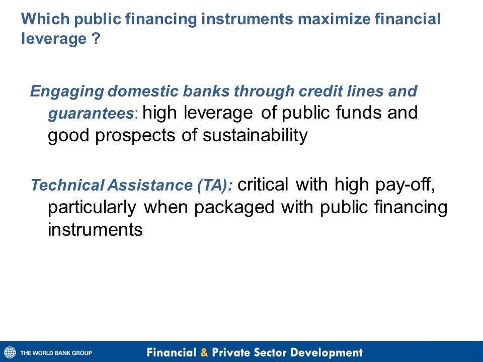 Which public financing instruments maximize financial leverage .