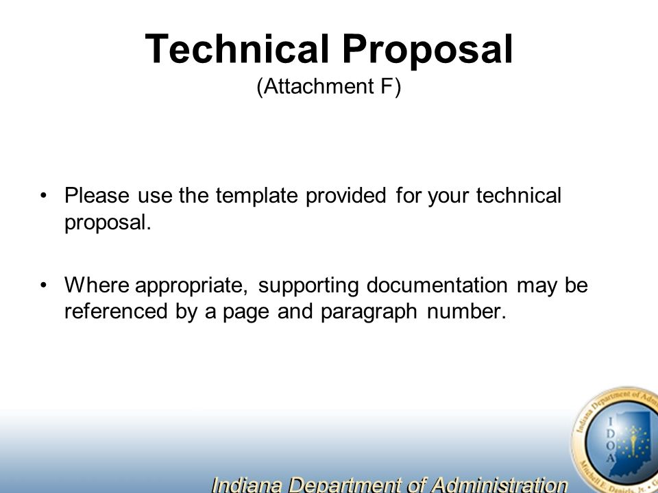 Technical Proposal (Attachment F) Please use the template provided for your technical proposal.
