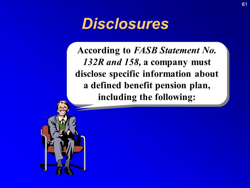61 According to FASB Statement No.