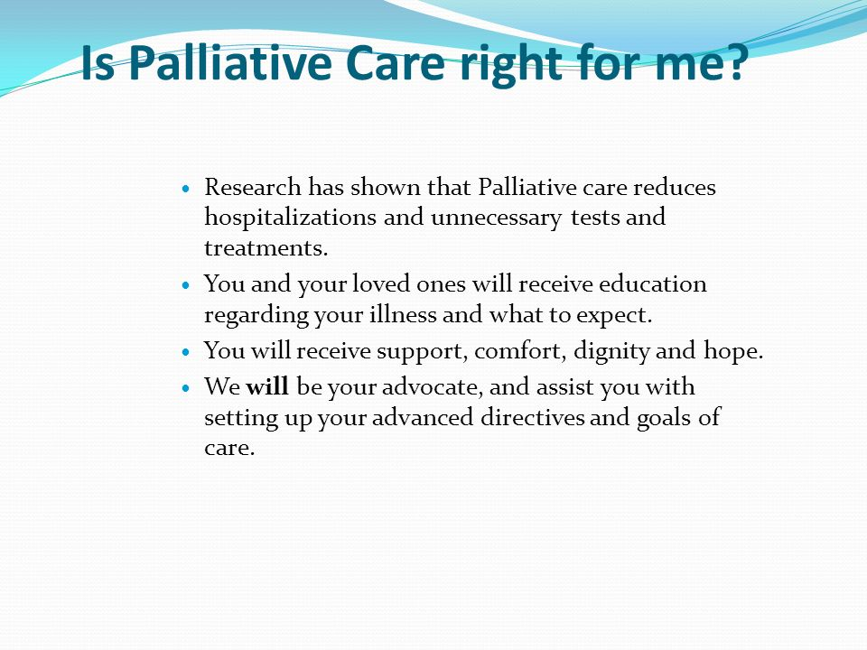 Is Palliative Care right for me.