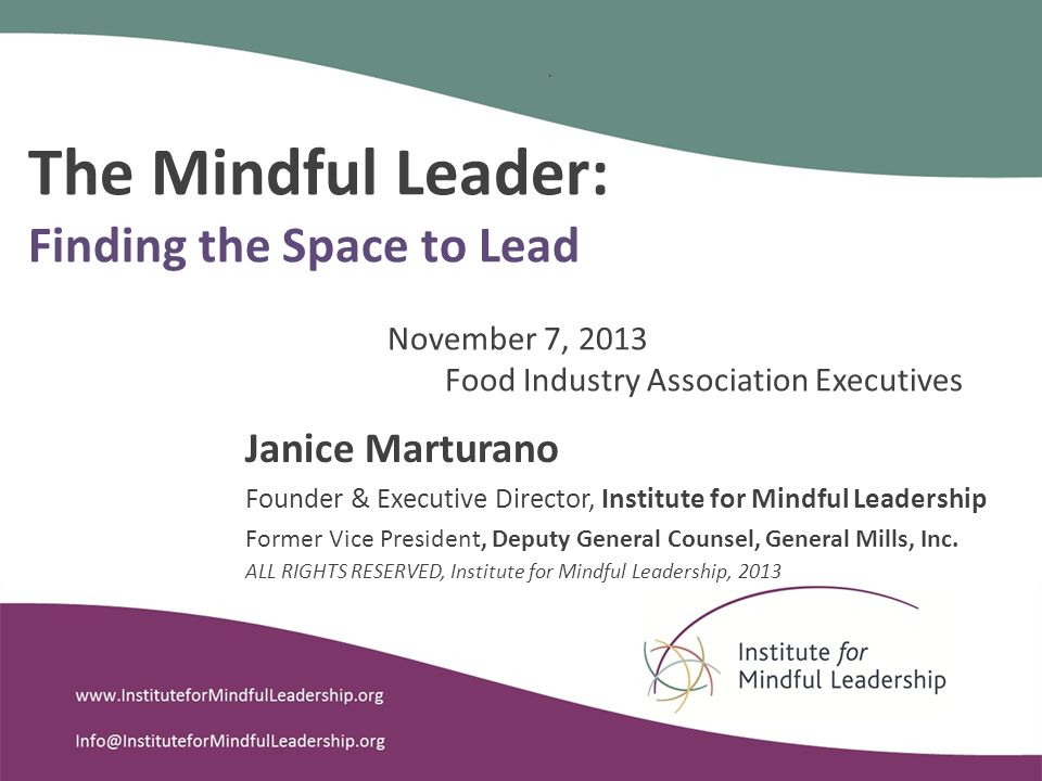 The Mindful Leader Finding The Space To Lead November 7 2013 Food
