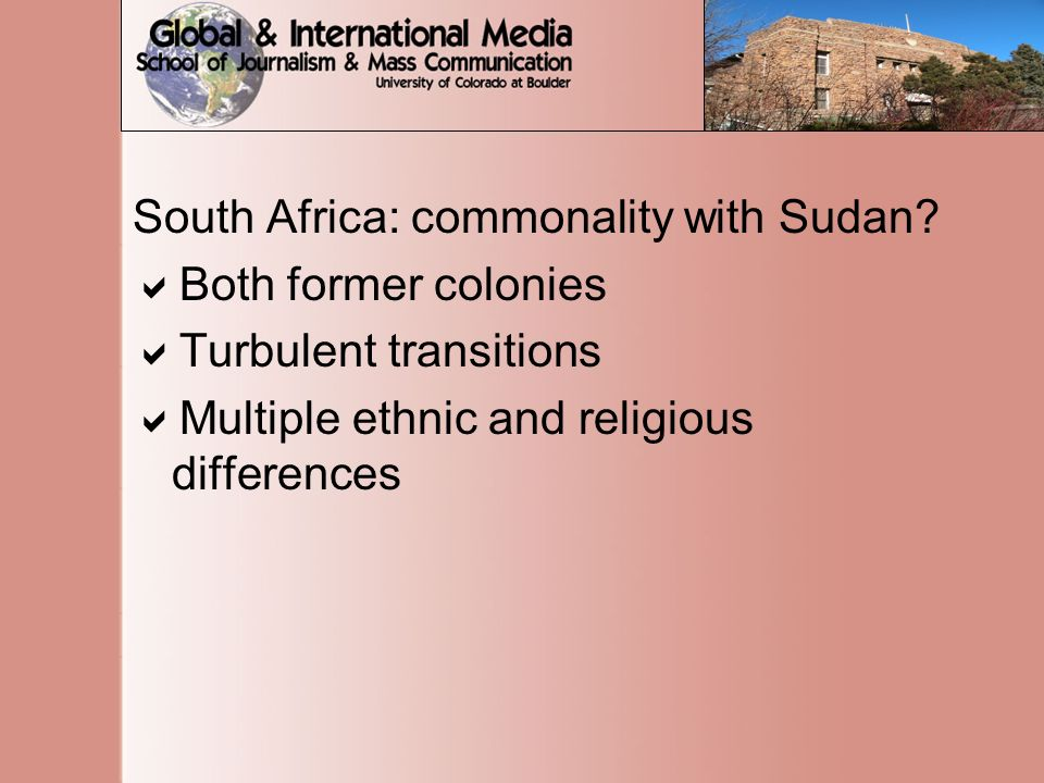 South Africa: commonality with Sudan.