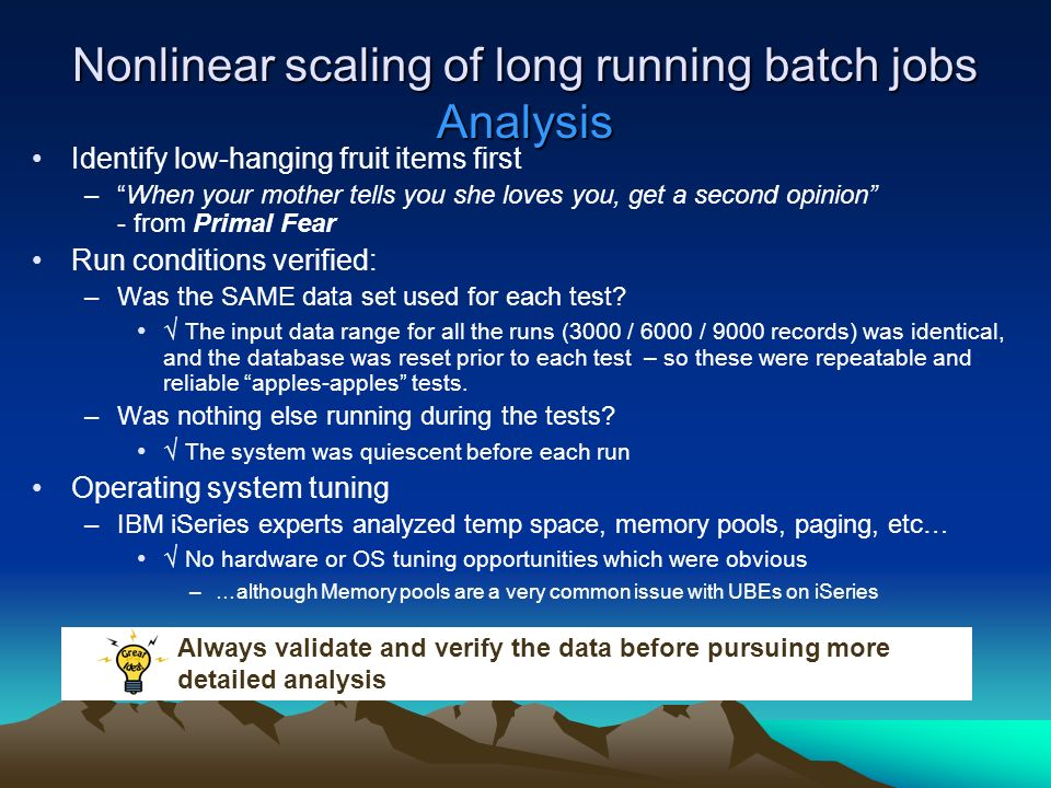 """Non-linear scaling of long running batch jobs: """"The twelve"""