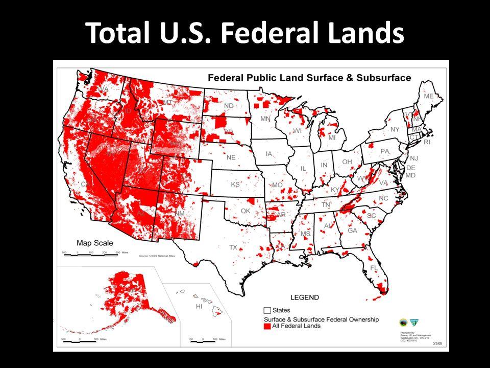Total U.S. Federal Lands. Total Percentage of Federal Land Ownership ...