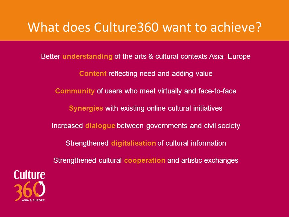 What does Culture360 want to achieve.