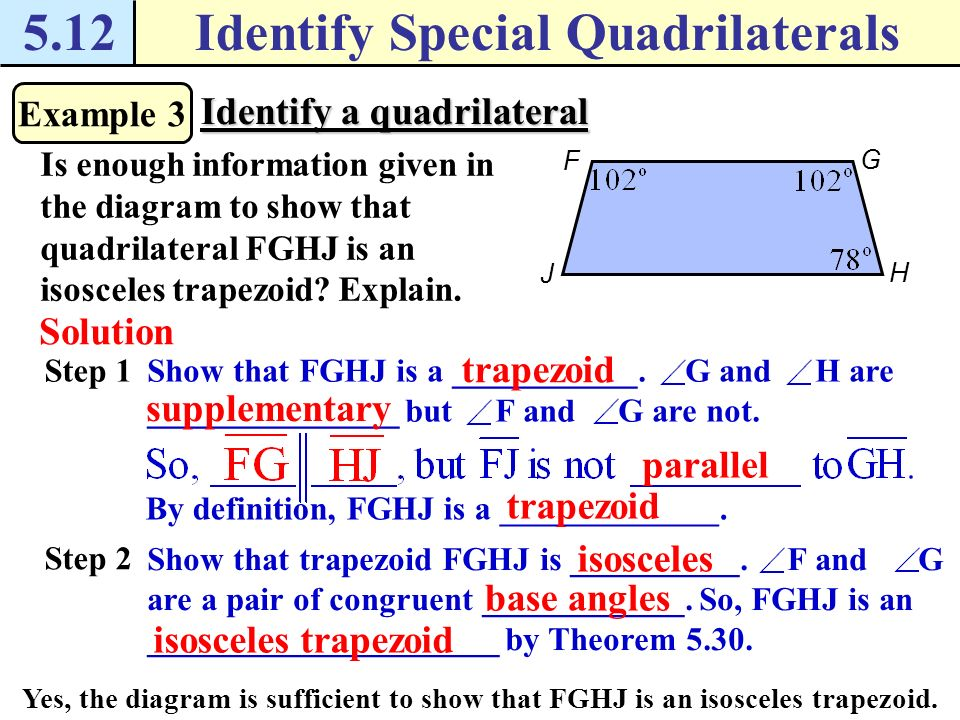 5.12Identify Special Quadrilaterals Example 2 Classify a quadrilateral What is the most specific name for quadrilateral ABCD.