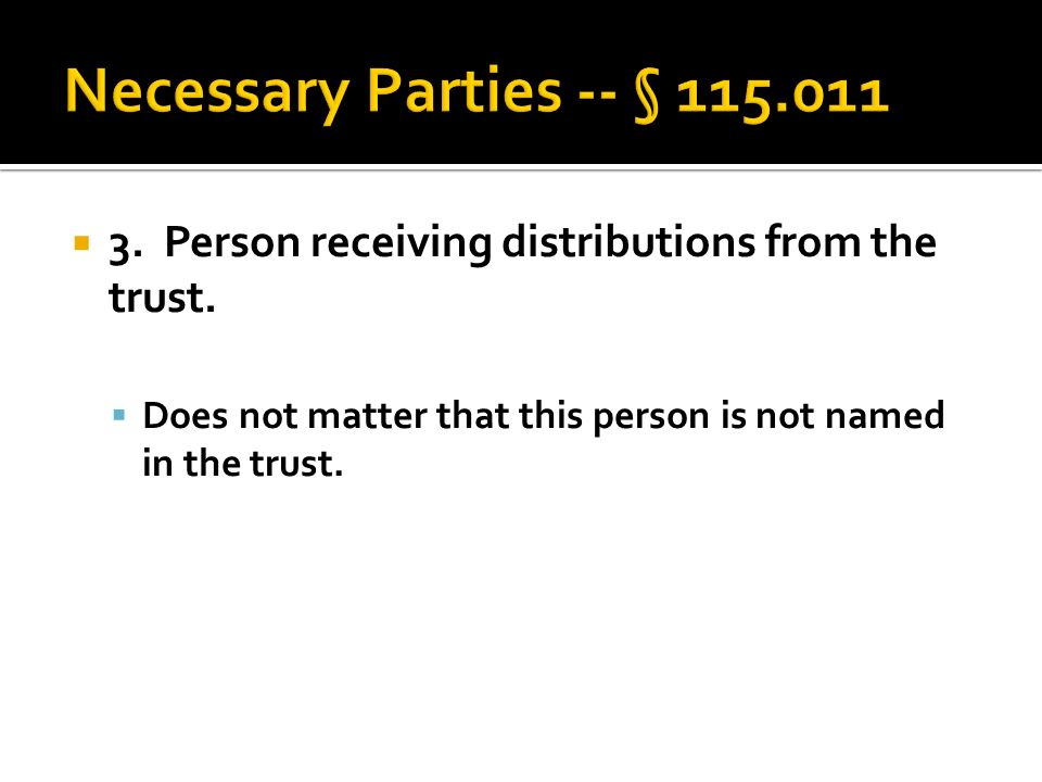  3. Person receiving distributions from the trust.