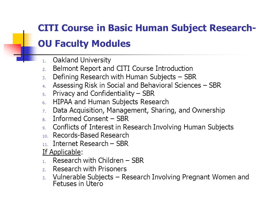 CITI Course in Basic Human Subject Research- OU Faculty Modules 1.