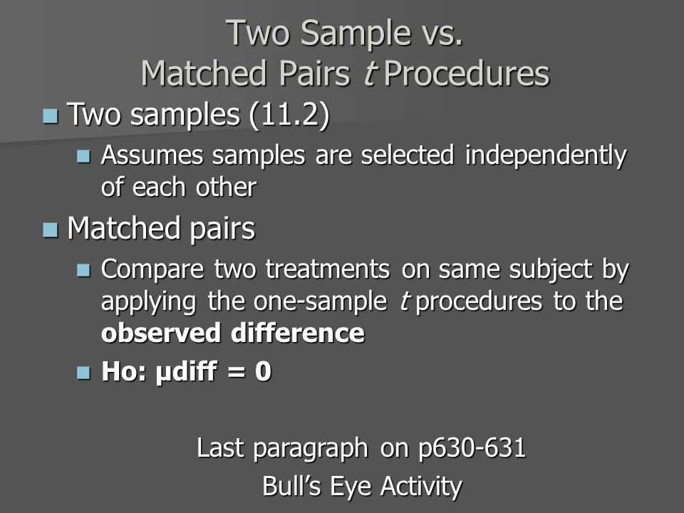 Two Sample vs.