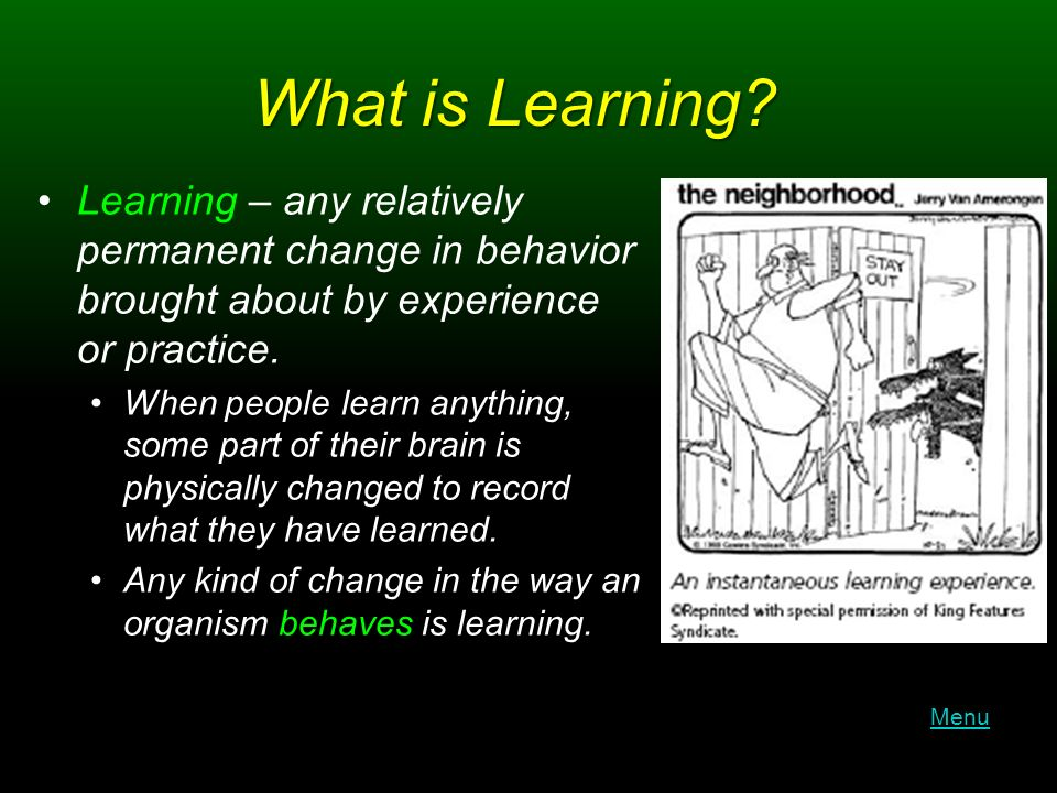 What is Learning.
