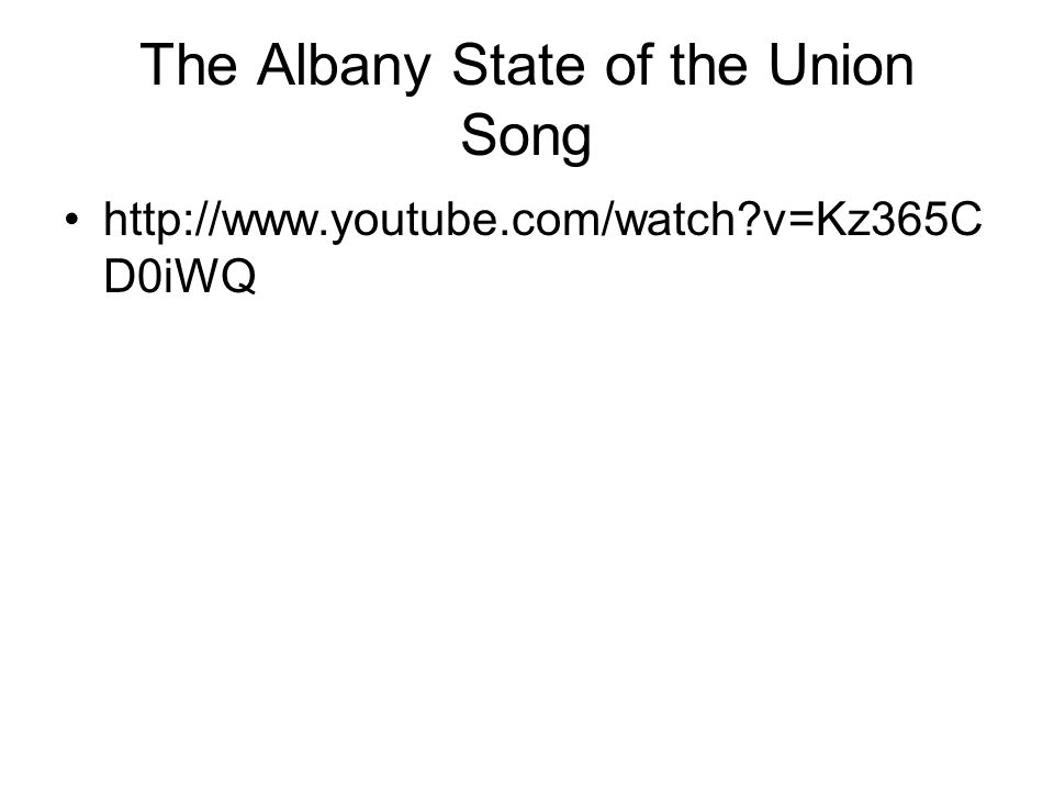 The Albany State of the Union Song   v=Kz365C D0iWQ
