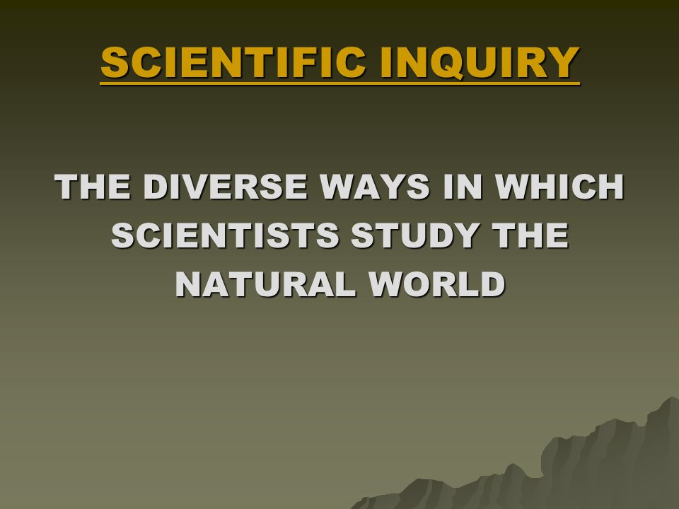 KEY TERMS  WORDS TO KNOW 1. SCIENTIFIC INQUIRY 2.