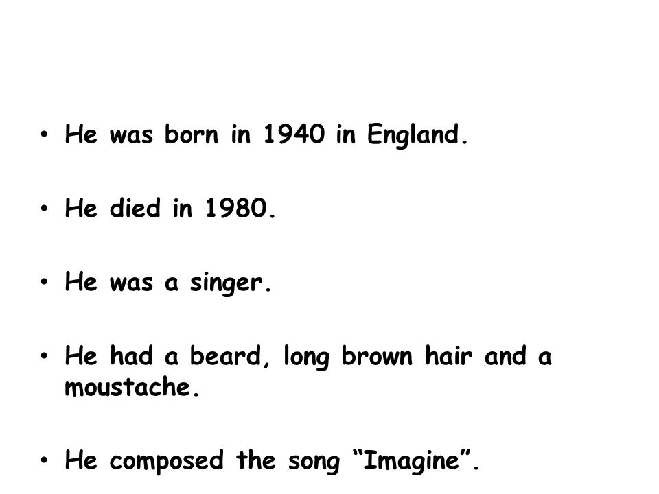 He was born in 1940 in England. He died in He was a singer.