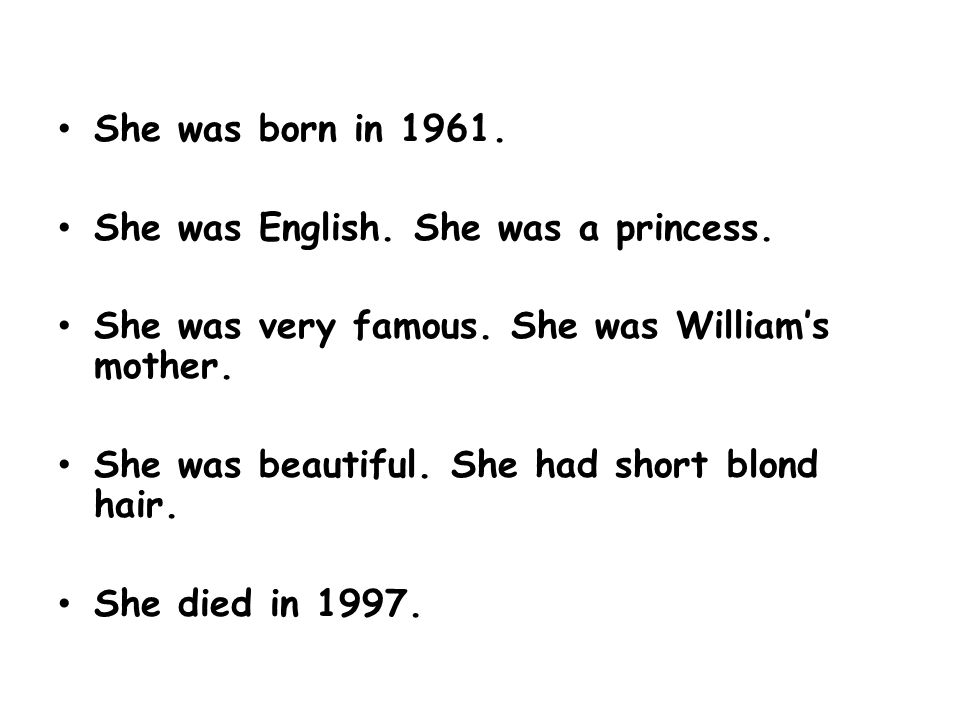 She was born in She was English. She was a princess.