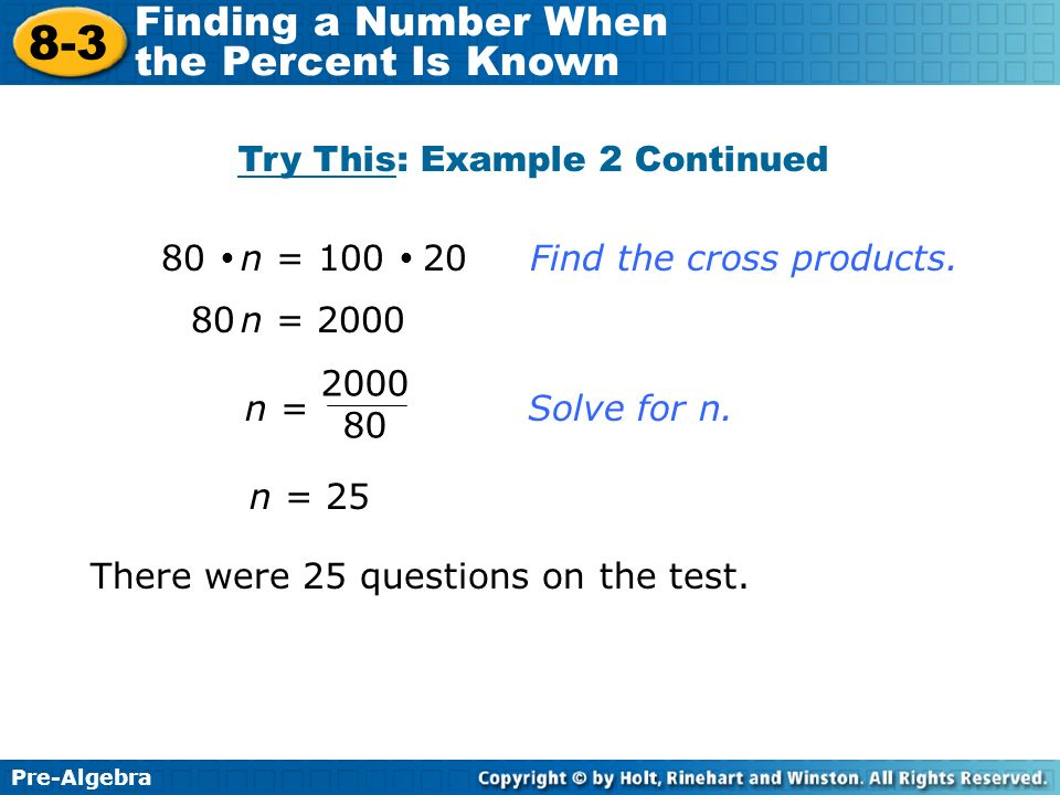 Pre-Algebra 8-3 Finding a Number When the Percent Is Known 8