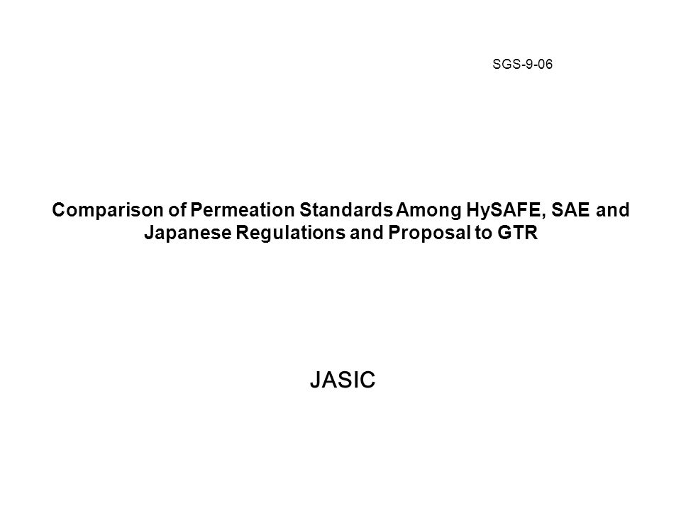 comparison of permeation standards among hysafe sae and japanese