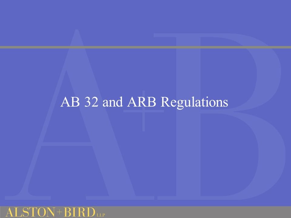 AB 32 and ARB Regulations