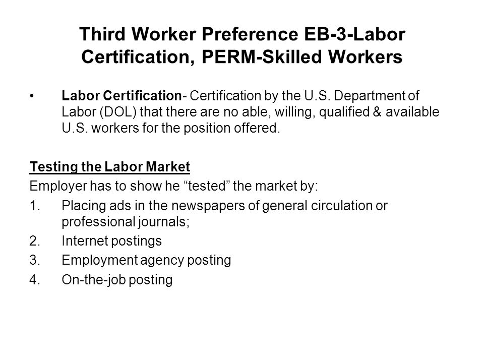 Third Worker Preference Eb 3 Labor Certification Perm Skilled
