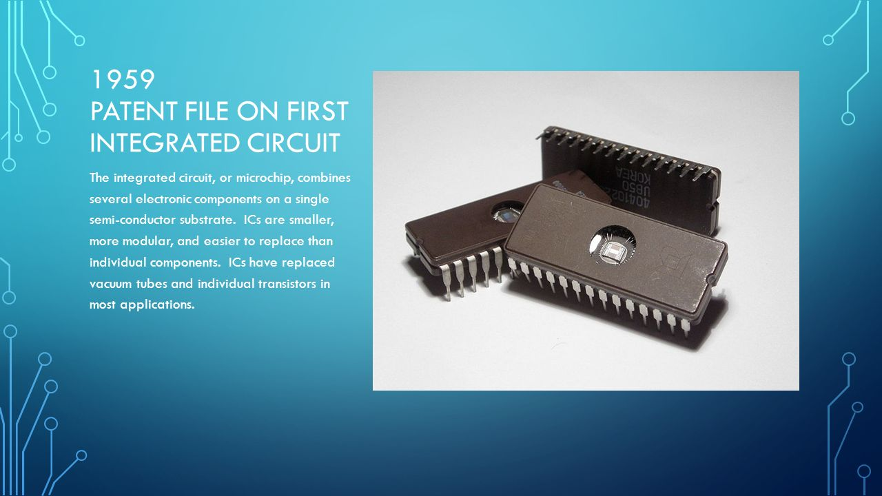 A Brief History Of Computing Bc Abacus The Sumerians Invented An Integrated Circuit Ic Electronic Component China 1959 Patent File On First Or Microchip Combines Several