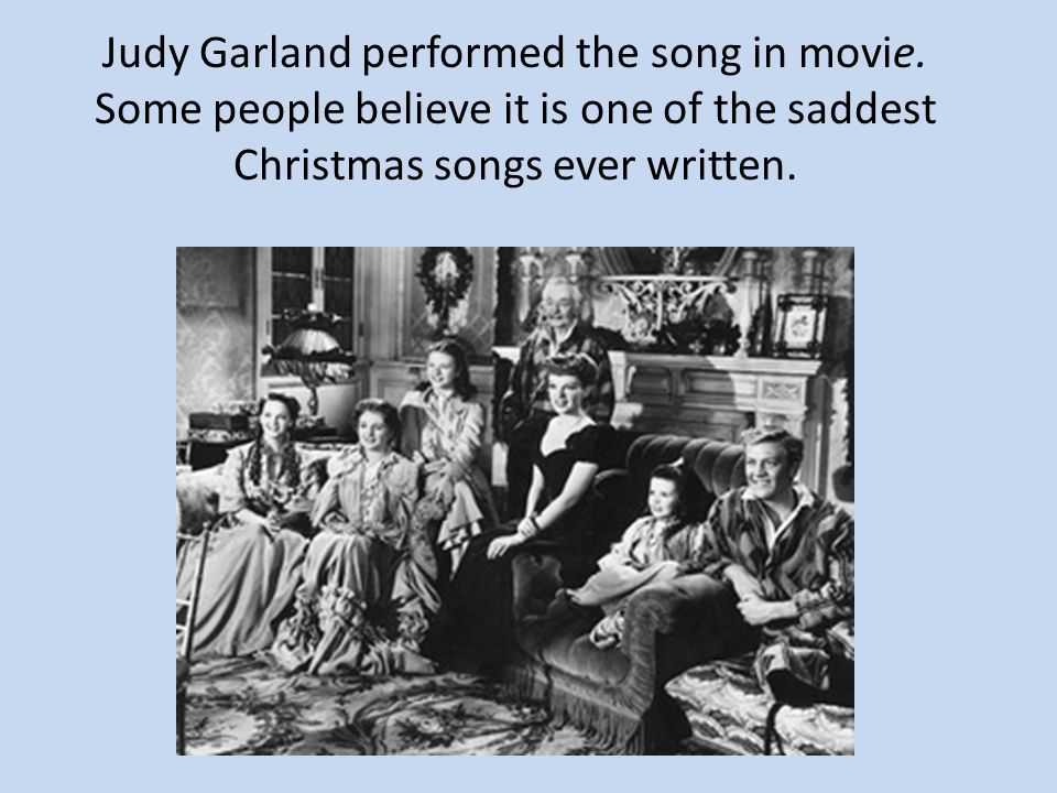 judy garland performed the song in movie - Saddest Christmas Songs