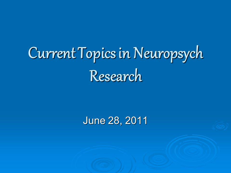 neuropsychology research topics