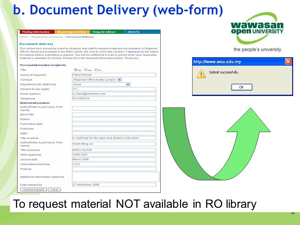 6 b. Document Delivery (web-form) To request material NOT available in RO library