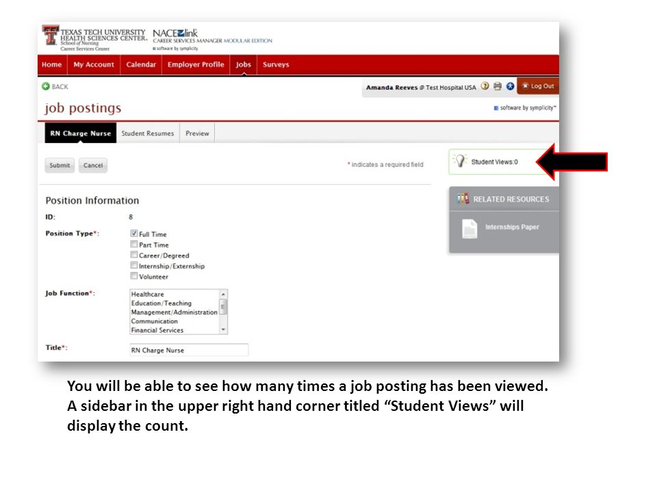 You will be able to see how many times a job posting has been viewed.