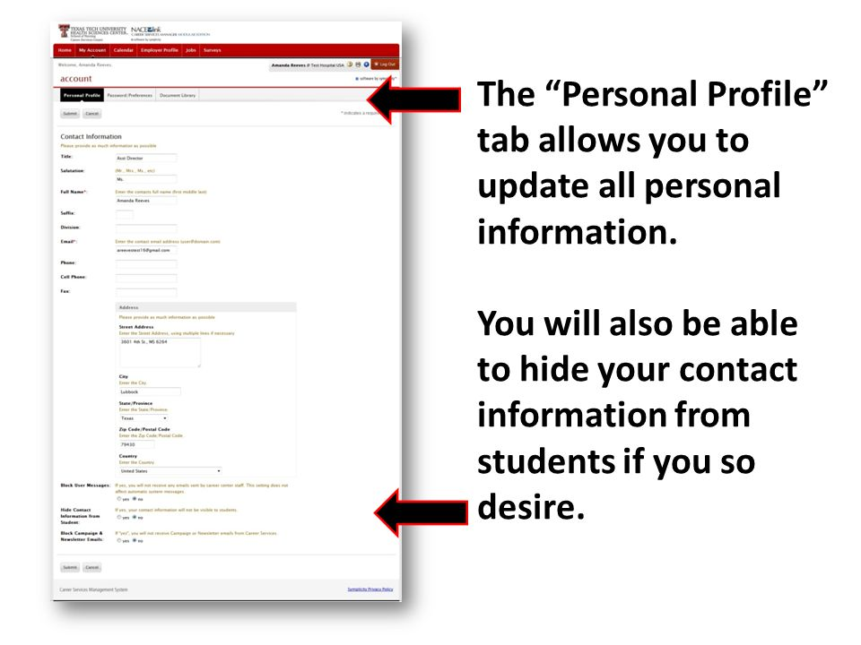 The Personal Profile tab allows you to update all personal information.