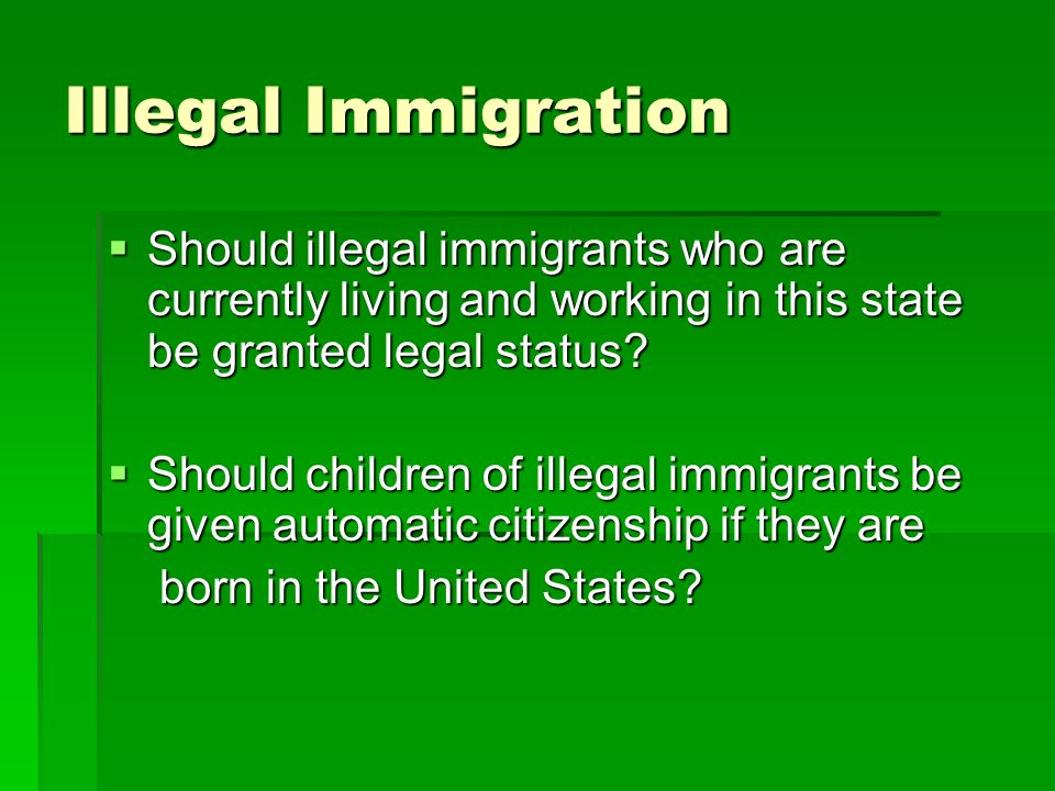 illegal immigration thesis statement