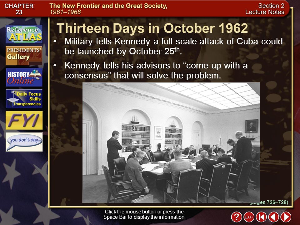 Section 2-12 Military tells Kennedy a full scale attack of Cuba could be launched by October 25 th.