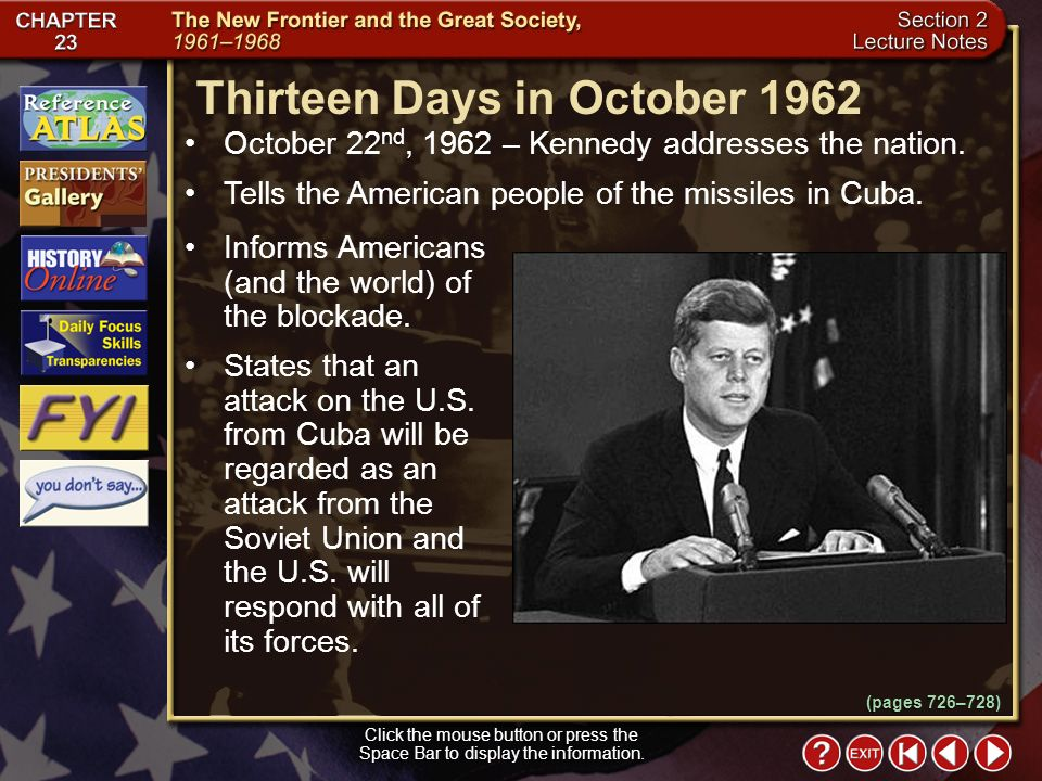 Section 2-12 October 22 nd, 1962 – Kennedy addresses the nation.