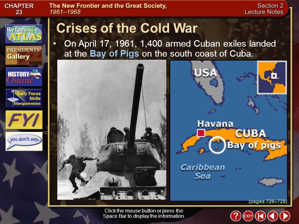Section 2-10 Crises of the Cold War Click the mouse button or press the Space Bar to display the information.