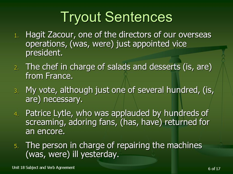 Subject and Verb Agreement Unit of 17 Unit 18 Subject and