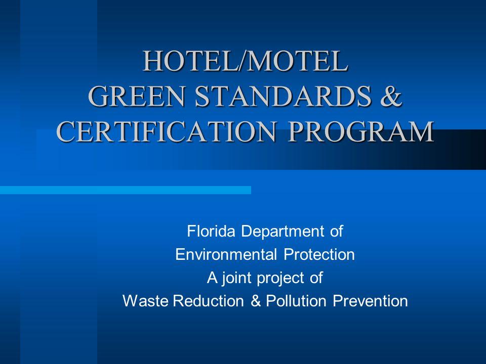 Hotelmotel Green Standards Certification Program Florida