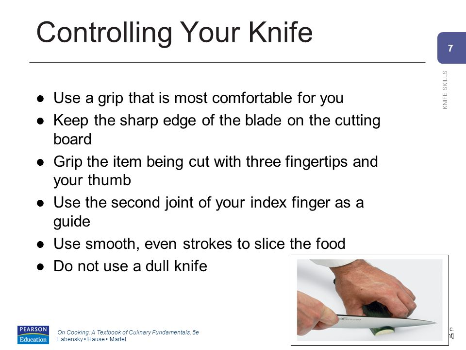 7 KNIFE SKILLS Copyright ©2011 by Pearson Education, Inc.