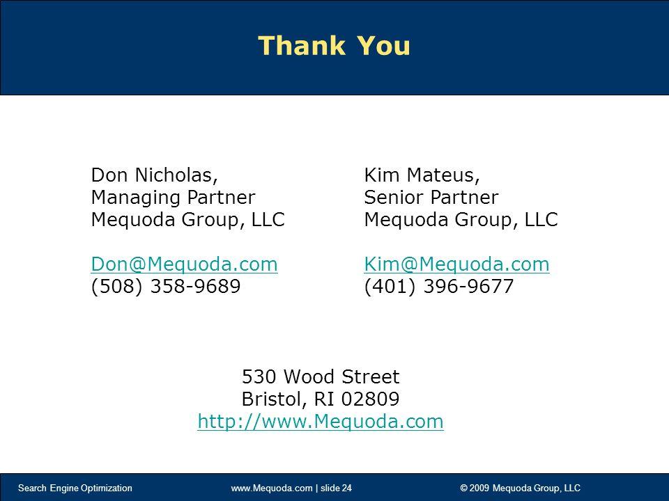 Search Engine Optimization - slide 1 © 2009 Mequoda Group, LLC 12 Skills for Making Money Online Don Nicholas Managing Partner, Mequoda. - ppt download - 웹