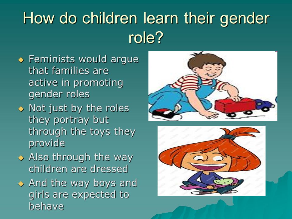 How do children learn their gender role.
