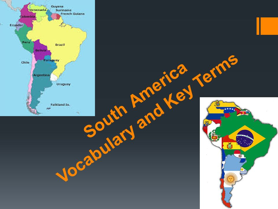 South America Vocabulary and Key Terms. 1) a mountain system made up ...