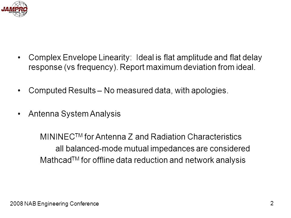 COMPUTED ENVELOPE LINEARITY OF SEVERAL FM BROADCAST ANTENNA ARRAYS J