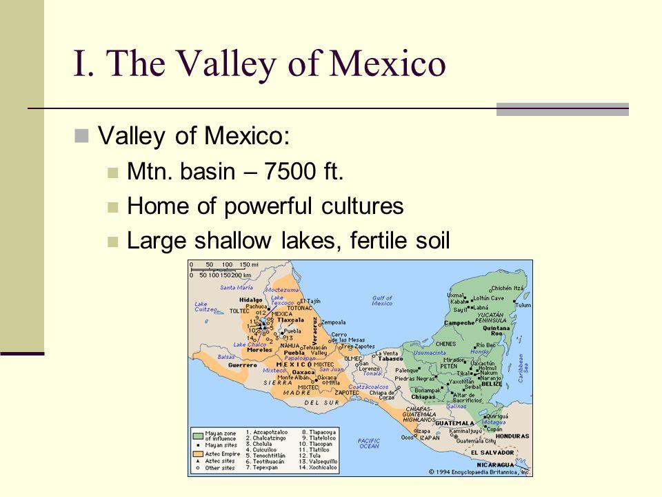The Aztecs I The Valley Of Mexico Valley Of Mexico Mtn Basin
