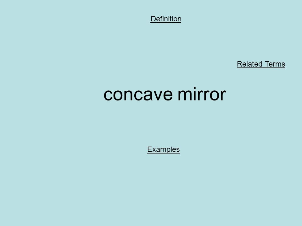 concave mirror Definition Examples Related Terms