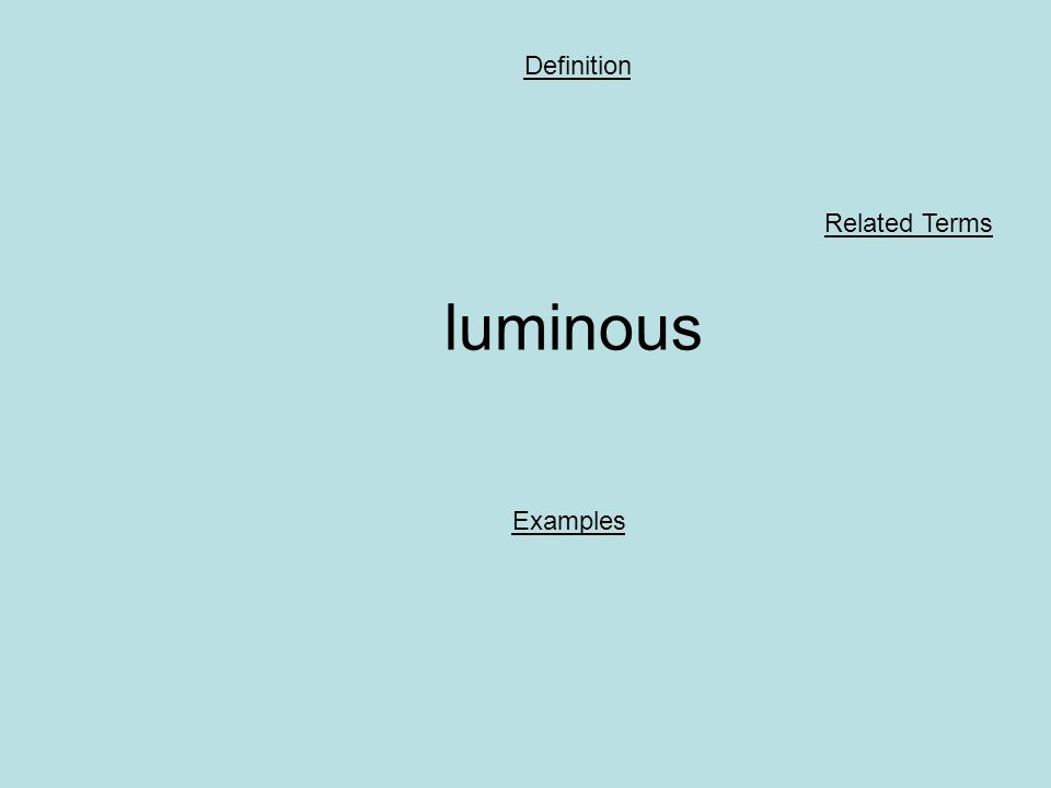 luminous Definition Examples Related Terms