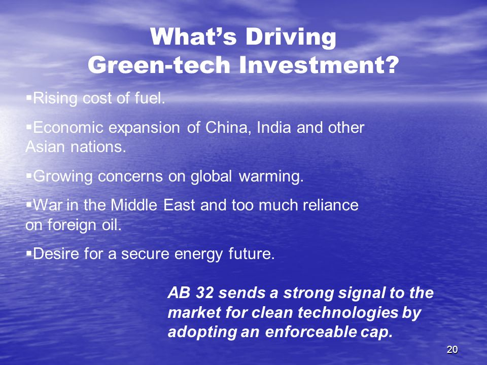 20 What's Driving Green-tech Investment.  Rising cost of fuel.